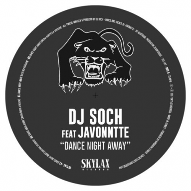 DJ Soch ft Javonntte - Dance Night Away