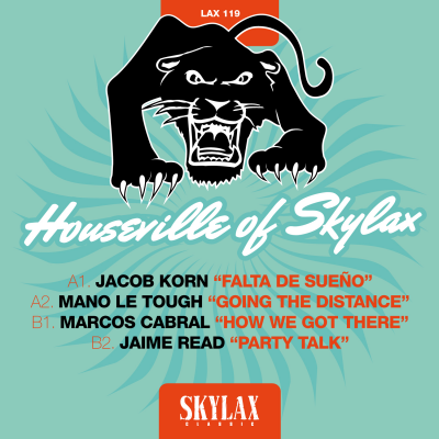 Houseville of Skylax (Jacob Korn, Mano Le Tough, Marcos Cabral, Jaime Read)