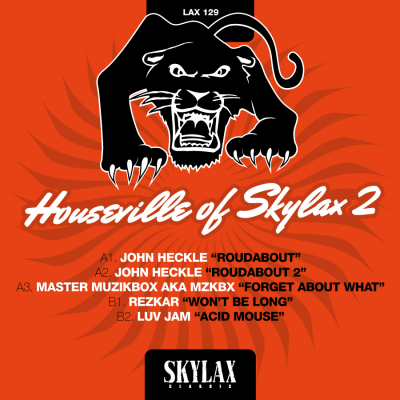 Houseville of Skylax 2 (John Heckle aka Head front panel, MZKBX, Luv Jam & Rezkar)