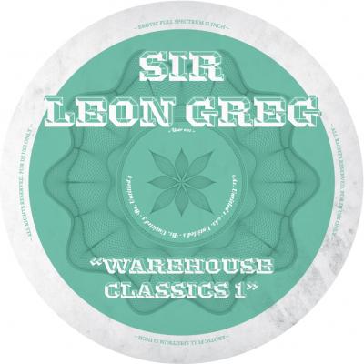 Sir Leon Greg aka Perseus Traxx - Warehouse Classics 1