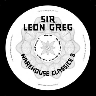 Sir Leon Greg aka Perseus Traxx - Warehouse Classics 3