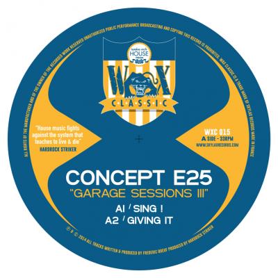Concept e25 - Garage Sessions III