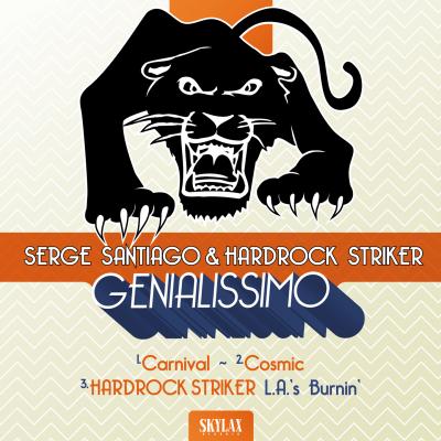 Serge Santiago & Hardrock Striker - Genialissimo