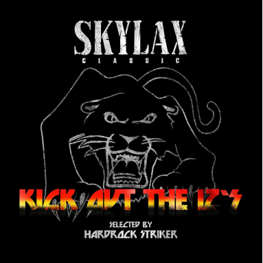 Hardrock Striker - Kick Out the 12's (Skylax story part I)