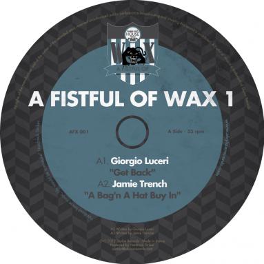 A Fistful Of Wax 1 (Giorgio Luceri, Jamie Trench, Jackmaster K, Marcoradi & Rio Padice)