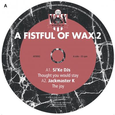 A Fistful Of Wax 2 (Si'Ke DJs, Jackmaster K, Giovanni Damico & Mike Sharon)