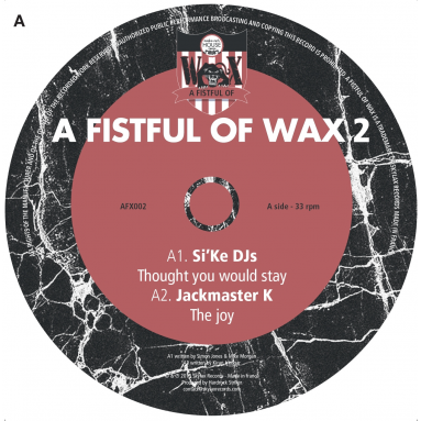 A Fistful Of Wax 2 (Si'Ke DJs, Jackmaster K, Giovanni Damico & Mike Sharon)