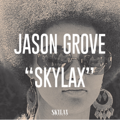 Jason Grove - Skylax (LP)