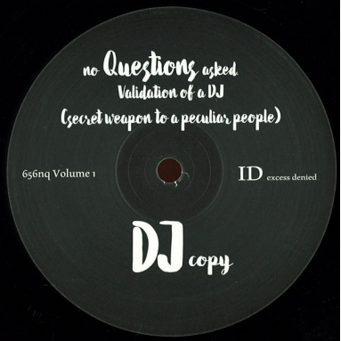 No Questions Asked - Validation Of A Dj