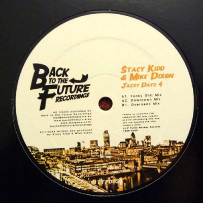 Stacy Kidd & Mike Dixon - Jazzy Dayz 4 EP