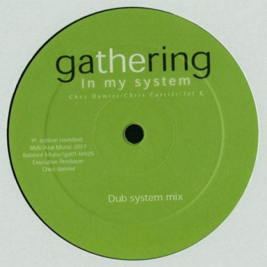 Gathering (Chris Carrier, Jef K, Chez Damier) - In My System