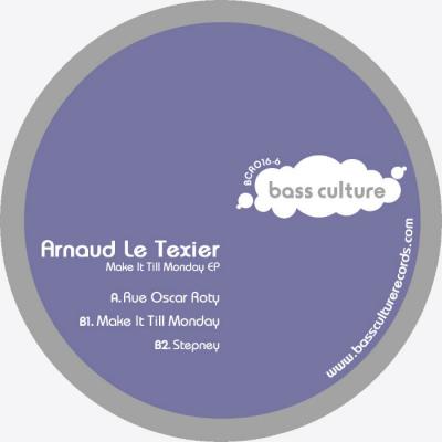 Arnaud Le Texier -Make It Till Monday EP