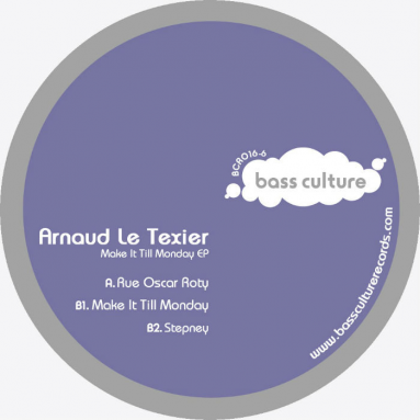 Arnaud Le Texier -Make It Till Monday EP