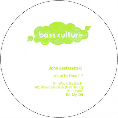 John Jastszebski - Would Be Back EP (Nail rmx)