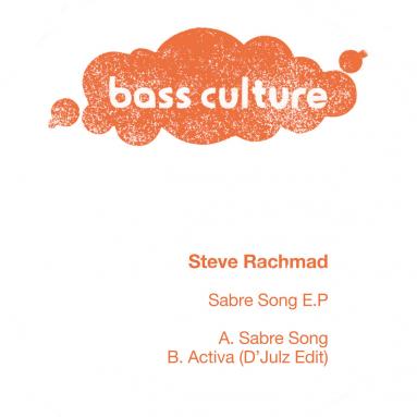 Steve Rachmad - Sabre Song EP D'Julz edit