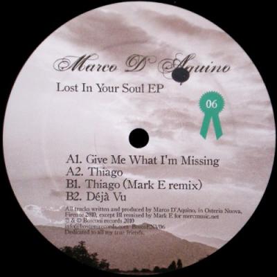 Marco D'Aquino - Lost In Your Soul EP (Mark E rmx)