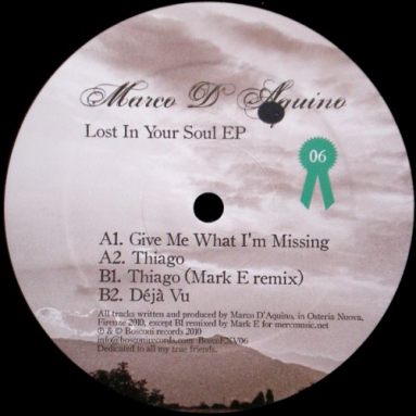 Marco D'Aquino - Lost In Your Soul EP (Mark E rmx)