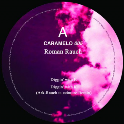 Roman Rauch - Diggin' with K (Ark Remix)