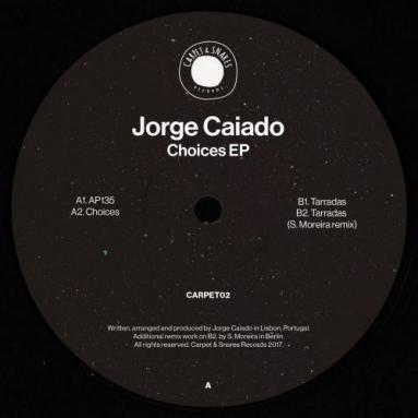 Jorge Caiado - Choices EP (S. Moreira remix)