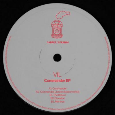 VIL - Commander EP ft. JEROEN SEARCH remix