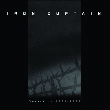Iron Curtain - Desertion 1982-1988 (2xLP - Deluxe Edition)