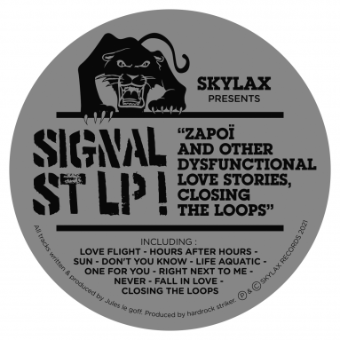 Signal St - Zapoi and other dysfunctional love stories, closing the loops (LP)